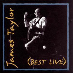 James Taylor (Best Live)